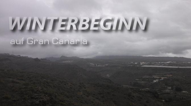 Es wird kühler und feuchter. Winter Gran Canaria